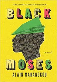 Black Moses: A Novel book cover
