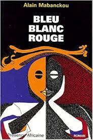 Bleu, Blanc, Rouge book cover