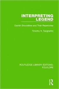 Interpreting Legend. Danish Storytellers and Their Repertoires book cover