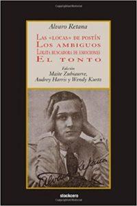 Las Locas de Postín; Los Ambiguos; Lolita Buscadora de Emociones; El Tonto book cover