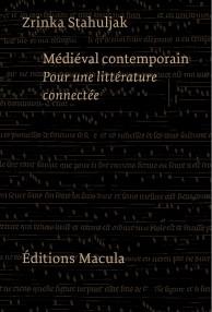 Médiéval contemporain. Pour une littérature connectée book cover